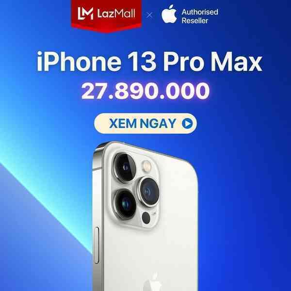iPhone 13 series đổ bộ Lazada, hàng chính hãng giảm đến 20% lại kèm quà tặng Airpods 2