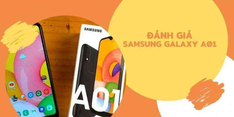 Đánh giá Samsung Galaxy A01: Điện thoại giá rẻ nên mua có giá dưới 3 triệu đồng