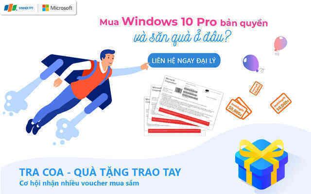 Mua Windows 10 Pro COEM bản quyền và nhận quà của Synnex FPT ở đâu?