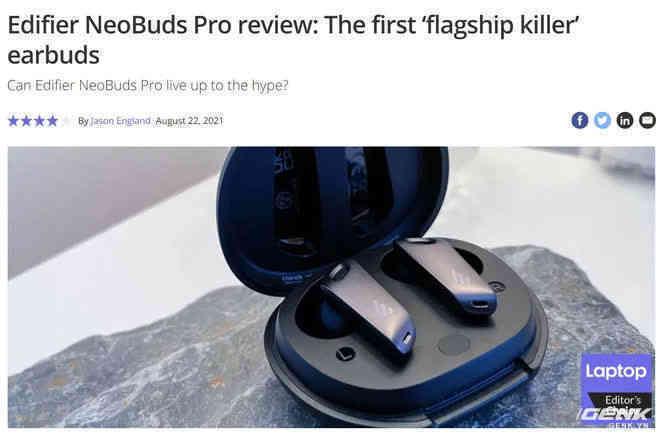Đánh giá Edifier NeoBuds Pro: Kẻ tự xưng flagship-killer thị trường True Wireless, gọi vốn nửa triệu Đô - Ảnh 2.